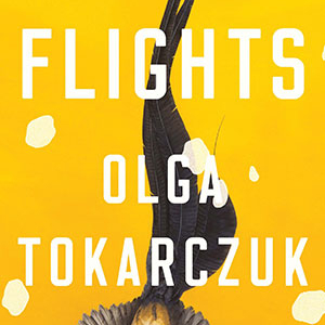 cover of the book Flights by Olga Tokarczuk